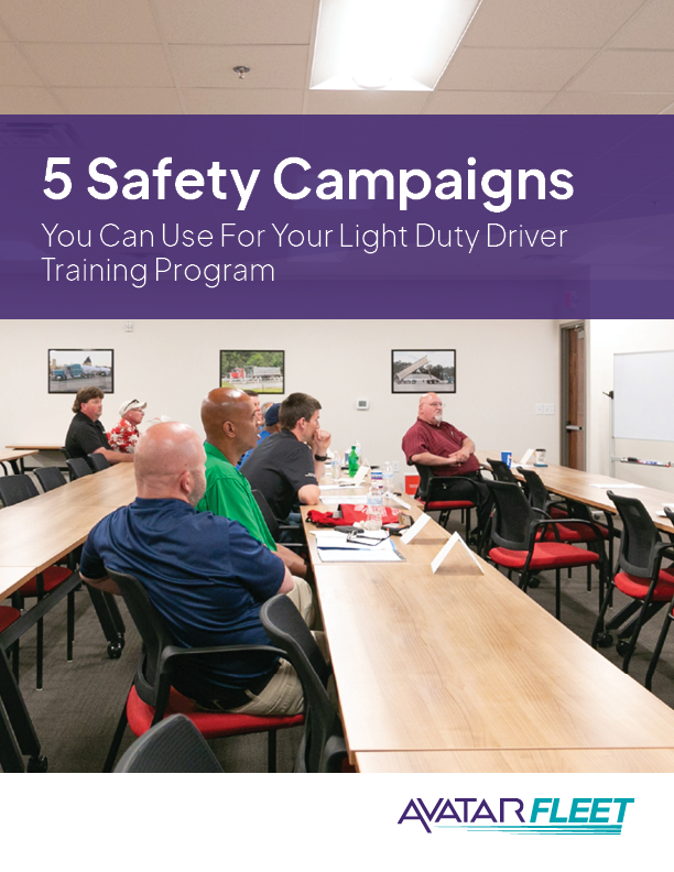 5 Safety Campaigns You Can Use for Your Light Duty Driver Training Program
